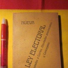 Libros antiguos: NUEVA LEY ELECTORAL DE DIPUTADOS A CORTES DIPUTADOS PROVINCIALES Y CONCEJALES 1909. Lote 40007891