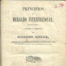 Libros antiguos: PRINCIPIOS DE DERECHO INTERNACIONAL. ANDRÉS BELLO. IMPR. DEL MERCURIO. VALPARAISO. CHILE. 1844. Lote 40029836