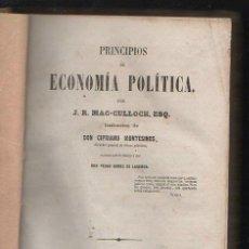 Libros antiguos: PRINCIPIOS DE ECONOMIA POLITICA POR J.R. MAC-CULLOCH. MADRID, 1855. LEER. Lote 40173186