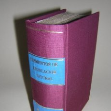Libros antiguos: 1836 - PERREAU - ELEMENTOS DE LEGISLACION NATURAL - 2 TOMOS. Lote 40656197