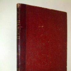 Libros antiguos: LA TRONCALIDAD EN EL FUERO DE BIZCAYA, SUCESIÓN TRONCAL. BILBAO 1898. Lote 40741395