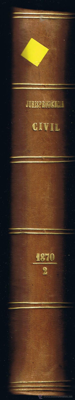 Libros antiguos: JURISPRUDENCIA CIVIL - COLECCIÓN COMPLETA DE LAS SENTENCIAS DICTADAS - TOMO XXII - 1870 - Foto 3 - 54955099