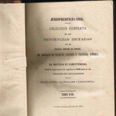 Libros antiguos: JURISPRUDENCIA CIVIL - COLECCIÓN COMPLETA DE LAS SENTENCIAS DICTADAS - TOMO XVII - 1868. Lote 54955103