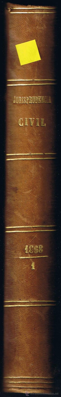 Libros antiguos: JURISPRUDENCIA CIVIL - COLECCIÓN COMPLETA DE LAS SENTENCIAS DICTADAS - TOMO XVII - 1868 - Foto 3 - 54955103