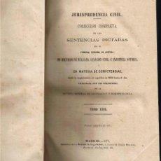 Libros antiguos: JURISPRUDENCIA CIVIL - COLECCIÓN COMPLETA DE LAS SENTENCIAS DICTADAS - TOMO XXIII - 1871. Lote 54955107