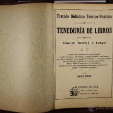 Libros antiguos: 4202-TENEDURIA DE LIBROS. MIGUEL BOFILL Y TRIAS. IMP, BAYER. DOS EJEMPLARES 3ª Y 5ª EDICION. 1927. . Lote 40999873