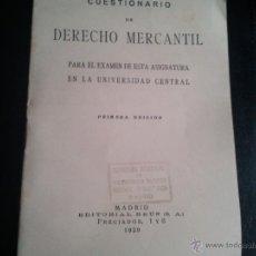 Libros antiguos: CUESTIONARIO DE DERECHO MERCANTIL PARA EL EXAMEN DE ESTA ASIGNATURA EN LA UNIVERSIDAD CENTRAL 1929. Lote 41375396