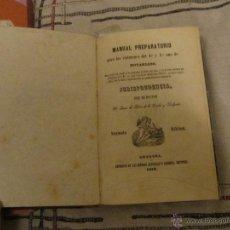 Libros antiguos: MANUAL PREPARATORIO DE NOTARIADO 1853. JURISPRUDENCIA - JUAN DE DIOS DE LA RADA Y DELGADO. Lote 41597112