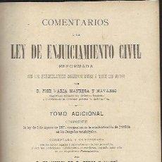 Libros antiguos: COMENTARIOS A LA LEY DE ENJUICIAMIENTO CIVIL, FRANCISCO DE P.RIVES Y MARTÍ, MADRID 1908. Lote 41761175