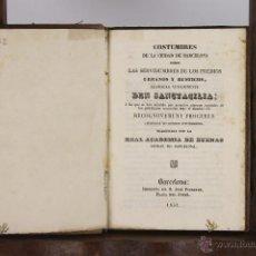 Libros antiguos: D-096. COSTUMBRES DE LA CIUDAD DE BARCELONA... VV.AA. IMP. PIFERRER. 1851.. Lote 41832623