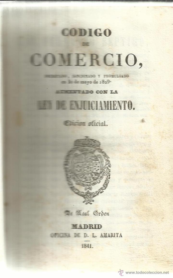 CÓDIGO DE COMERCIO AUMENTADO CON LEY DE ENJUICIAMIENTO. MADRID. 1841 (Libros Antiguos, Raros y Curiosos - Ciencias, Manuales y Oficios - Derecho, Economía y Comercio)