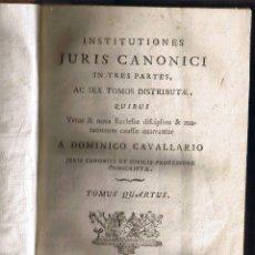 Libros antiguos: INSTITUTIONES JURIS CANONICI - 1796 - LATÍN - TOMUS QUARTUS - FOTO ADICIONAL. Lote 42113488