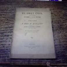 Libros antiguos: 3133.-EL DRET CIVIL CONSIDERAT COM ELEMENT D`EDUCACIO DEL POBLE. Lote 42293658
