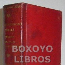 Libros antiguos: ABELLÁ, FERMÍN. MANUAL ENCICLOPÉDICO TEÓRICO-PRÁCTICO DE LOS JUZGADOS MUNICIPALES. 1887. Lote 42231441