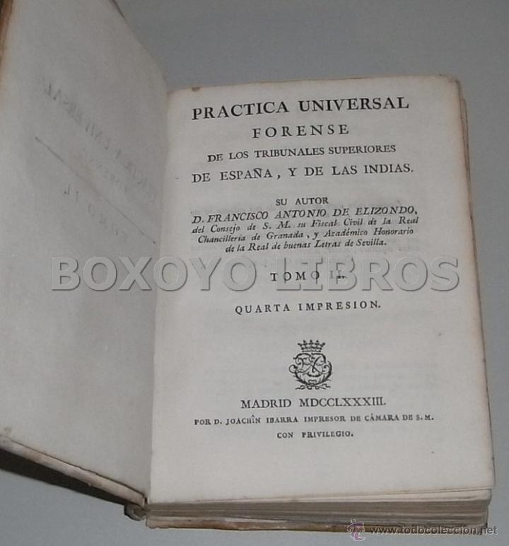 Libros antiguos: Elizondo. Práctica Universal Forense de los Tribunales Superiores de España y de las Indias. Tomo II - Foto 2 - 42451542
