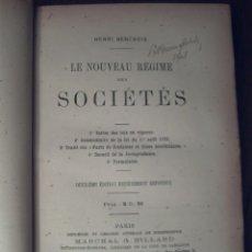 Libros antiguos: LE NOUVEAU RÉGIME DES SOCIÉTÉS DEUXIÈME ÉDITION ENTIÈREMENT REFONDUE NOVEMBRE 1896. Lote 42511454
