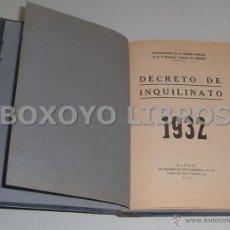 Libros antiguos: PUBLICACIONES DE LA CÁMARA OFICIAL DE LA PROPIEDAD URBANA DE MADRID. DECRETO DE INQUILINATO 1932. Lote 42231549