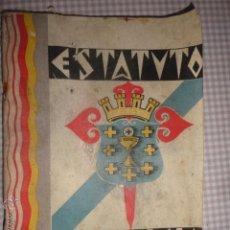 Libros antiguos: .'ESTATUTO DE GALICIA' 1932 CUBIERTAS DE CAMILO DIAZ.¡¡¡RARISIMO!!! . Lote 42574680