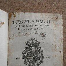 Libros antiguos: NUEVA RECOPILACIÓN DE LAS LEYES DESTOS REYNOS. TERCERA PARTE DE LAS LEYES DEL REYNO. LIBRO NONO.. Lote 42739051