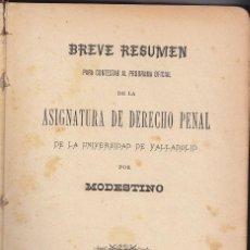 Libros antiguos: MODESTINO: RESUMEN DE DERECHO PENAL UNIVERSIDAD DE VALLADOLID. 1899. Lote 42908197