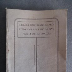Libros antiguos: GALICIA.LA CORUÑA.'CAMARA OFICIAL DE LA PROPIEDAD URBANA DE LA PROVINCIA.REGLAMENTOS' [1929]. Lote 42936049