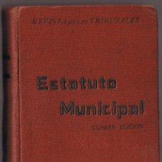 Libros antiguos: ESTATUTO MUNICIPAL - 1930 - MADRID - REVISTA DE LOS TRIBUNALES - FOTO ADICIONAL. Lote 43307593