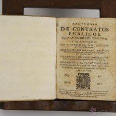 Libros antiguos - 4636- COMPENDIO DE CONTRATOS PUBLICOS. PEDRO MELGAREJO. IP. JOSEPH ALONSO. 1733. - 43437569