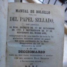 Libros antiguos: LIBRO MANUAL DE BOLSILLO DEL PAPEL SELLADO , DICCIONARIO ,1861 , ORIGINAL. Lote 43454770