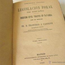Libros antiguos: LEGISLACION FORAL DE ESPAÑA. DERECHO VIGENTE EN NAVARRA. DOS TOMOS 1888. Lote 43656874