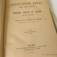 Libros antiguos: LEGISLACION FORAL DE ESPAÑA. DERECHO CIVIL VIGENTE EN ARAGON. DOS TOMOS 1888. Lote 43657017