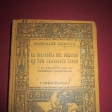 Libros antiguos: LA FILOSOFÍA DEL DERECHO EN DON FRANCISCO GINER. DE LOS RIOS URRUTI. 1916.. Lote 43766737