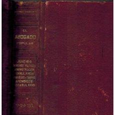 Libros antiguos: EL ABOGADO POPULAR. PEDRO HUGUET Y CAMPAÑA. Lote 43979332