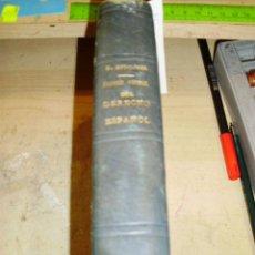 Libros antiguos: HISTORIA GENERAL DEL DERECHO ESPAÑOL. T. I (MADRID, 1924) SEGUIDO DE EL ELEMENTO GERMÁNICO EN EL DER. Lote 44003906