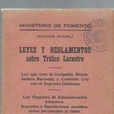 Libros antiguos: LEYES Y REGLAMENTOS SOBRE TRÁFICO LACUSTRE, MINISTERIO DE FOMENTO, LA PAZ BOLIVIA ARNÓ 1930. Lote 44228407