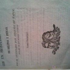 Libros antiguos: PRACTICA CRIMINAL CON UN PRONTUARIO ALFABETICO DE DELITOS Y PENAS. TOMO PRIMERO TAPIA (EUGENIO DE). Lote 44334748