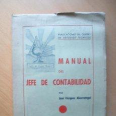 Libros antiguos: MANUAL DEL JEFE DE CONTABILIDAD . JOSÉ VÁZQUEZ ABARRATEGUI , RARO LIBRO AÑOS 20. Lote 44338373
