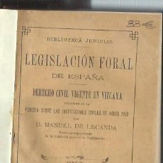Libros antiguos: LEGISLACIÓN FORAL DE ESPAÑA, DERECHO CIVIL VIGENTE EN VIZCAYA, MANUEL DE LECANDA, MADRID 1888. Lote 44338464