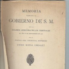 Libros antiguos: MEMORIA ELEVADA AL GOBIERNO DE S.M. EN LA SOLEMNE APERTURA DE LOS TRIBUNALES, MADRID REUS 1927. Lote 44338531