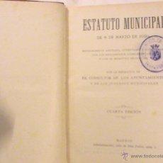 Libros antiguos: ESTATUTO MUNICIPAL DE 8 DE MARZO DE 1924. . Lote 44422337