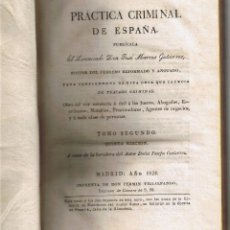 Libros antiguos: PRACTICA CRIMINAL DE ESPAÑA - TOMO II - J MARCOS GUTIERREZ - 1828 - VILLALPANDO - . Lote 44837700