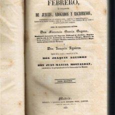 Libros antiguos: PARTE CIVIL - LIBRO II - DE LAS COSAS - TOMO II -JUECES ABOGADOS ESCRIBANOS - 1844 - FOTOS ADICIONAL. Lote 44837919