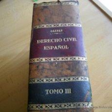 Libros antiguos: MANUAL DERECHO CIVIL TOMO III DE JOSÉ CASTÁN TOBEÑAS. 1931. Lote 44883424