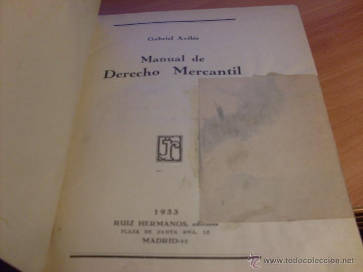 Libros antiguos: MANUAL DE DERECHO MERCANTIL (GABRIEL AVILES ) 1933 (LB17) - Foto 5 - 79328809