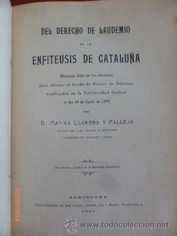 DEL DERECHO DE LAUEDEMIO EN LA ENFITEUSIS DE CATALUÑA (Libros Antiguos, Raros y Curiosos - Ciencias, Manuales y Oficios - Derecho, Economía y Comercio)