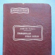 Libri antichi: MANUALES REUS. TRIBUNALES PARA NIÑOS. DERECHO. 1920. Lote 45372500