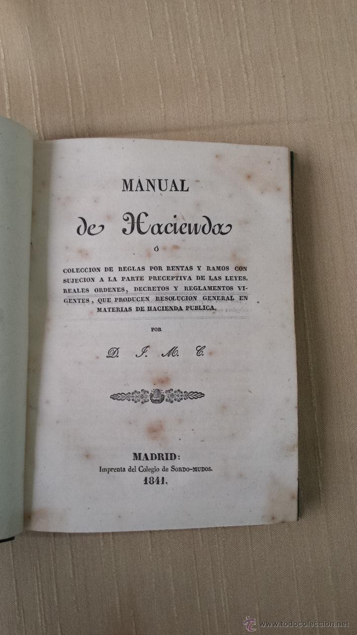 Libros antiguos: MANUAL DE HACIENDA MADRID IMPRENTA DEL COLEGIO DE SORDOMUDOS 1841 - Foto 3 - 45528932