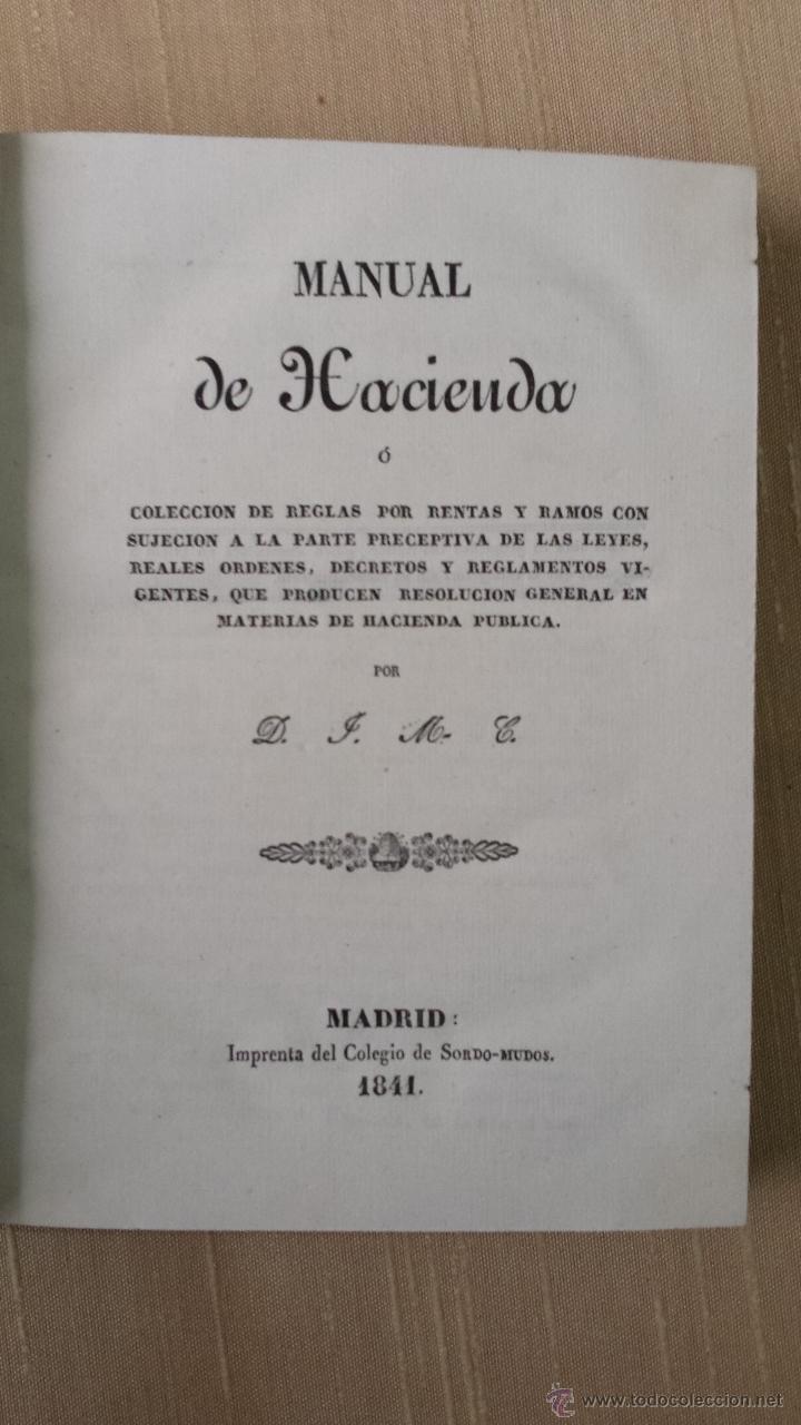 Libros antiguos: MANUAL DE HACIENDA MADRID IMPRENTA DEL COLEGIO DE SORDOMUDOS 1841 - Foto 7 - 45528932