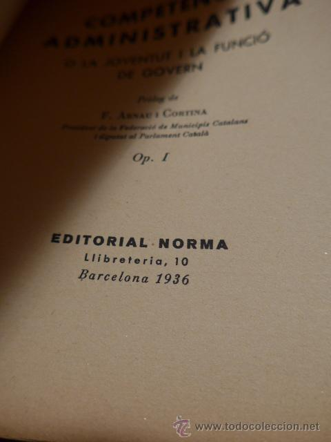 Libros antiguos: Libro antiguo competencia administrativa, funcio de govern, barcelona 1936, guerra civil, català - Foto 3 - 46155581
