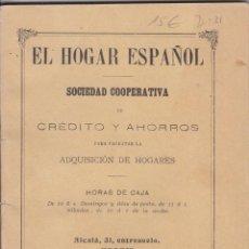 Libros antiguos: EL HOGAR ESPAÑOL. SOCIEDAD COOPERATIVA PARA LA ADQUISICIÓN DE HOGARES. MADRID. 1903. Lote 46538946
