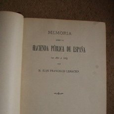Libros antiguos: MEMORIA SOBRE LA HACIENDA PÚBLICA DE ESPAÑA EN 1881 A 1883. CAMACHO (JUAN FRANCISCO). Lote 46543403